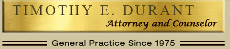 Timothy E. Durant, Attorney at Law